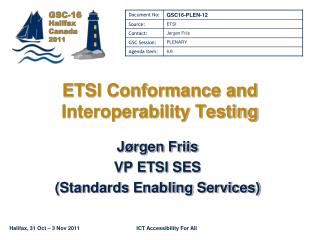 ETSI Conformance and Interoperability Testing