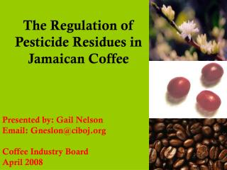 The Regulation of Pesticide Residues in Jamaican Coffee