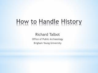 How to Handle History