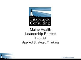 Maine Health Leadership Retreat 3-6-09
