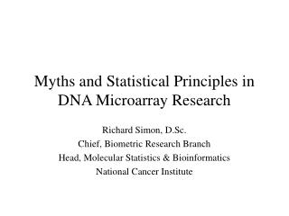 Myths and Statistical Principles in DNA Microarray Research