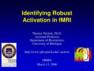 Identifying Robust Activation in fMRI
