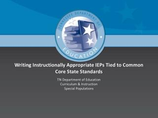 Writing Instructionally Appropriate IEPs Tied to Common Core State Standards
