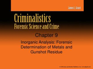 Inorganic Analysis: Forensic Determination of Metals and Gunshot Residue