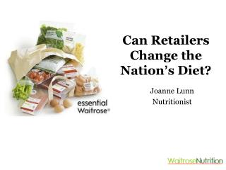 Can Retailers Change the Nation ' s Diet?