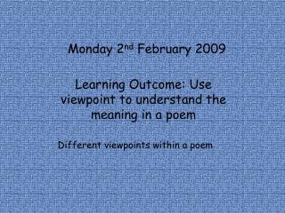 Monday 2 nd  February 2009