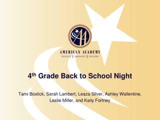4 th  Grade Back to School Night