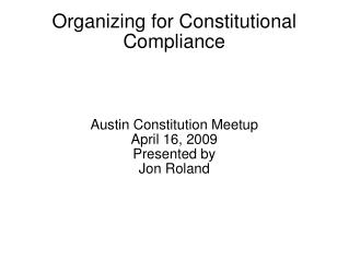 Organizing for Constitutional Compliance