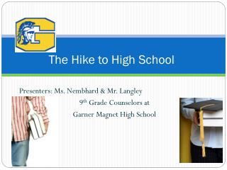 The Hike to High School