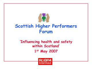 Scottish Higher Performers Forum