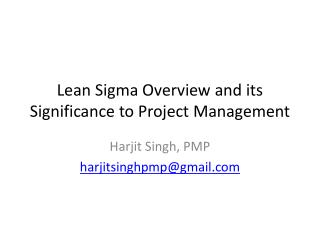 Lean Sigma Overview and its Significance to Project Management