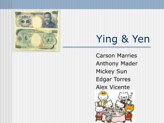 Ying & Yen