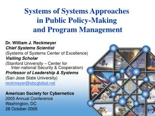 Dr. William J. Reckmeyer Chief Systems Scientist (Systems of Systems Center of Excellence)
