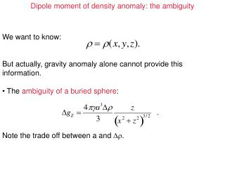 Dipole moment of density anomaly: the ambiguity
