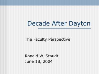 Decade After Dayton