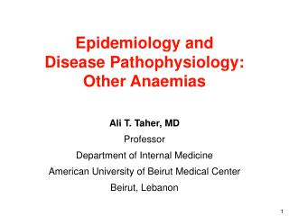 Epidemiology and  Disease Pathophysiology:  Other Anaemias