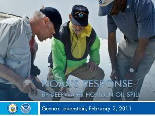 NOAA's Response  BP Deepwater Horizon Oil Spill