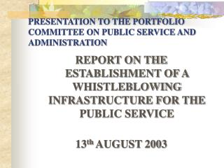 PRESENTATION TO THE PORTFOLIO COMMITTEE ON PUBLIC SERVICE AND ADMINISTRATION