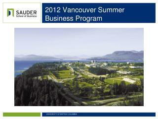 2012 Vancouver Summer                                      Business Program
