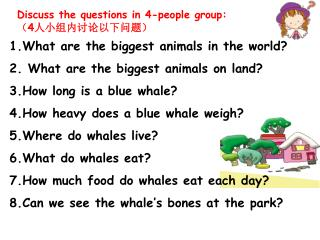 1.What are the biggest animals in the world? 2. What are the biggest animals on land?