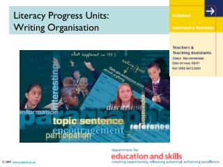 Literacy Progress Units: Writing Organisation