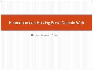 Keamanan dan  Hosting Serta Domain Web