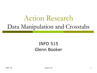 Action Research Data Manipulation and Crosstabs