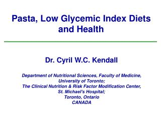 Pasta, Low Glycemic Index Diets and Health