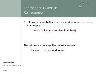 The Winner�s Curse in Reinsurance