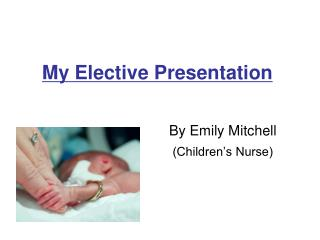 My Elective Presentation