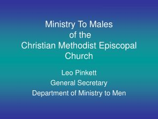 Ministry To Males  of the  Christian Methodist Episcopal Church