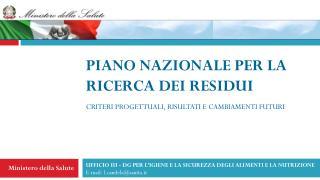 PIANO NAZIONALE PER LA RICERCA DEI RESIDUI