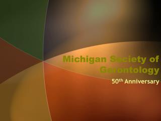 Michigan Society of Gerontology