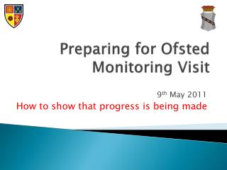 Preparing for  Ofsted  Monitoring Visit