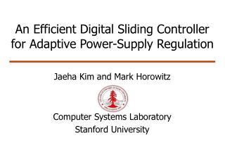 An Efficient Digital Sliding Controller for Adaptive Power-Supply Regulation