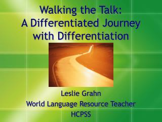 Walking the Talk: A Differentiated Journey with Differentiation