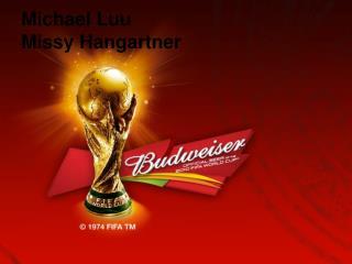 Michael  Luu Missy  Hangartner