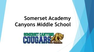 Somerset Academy Canyons Middle School