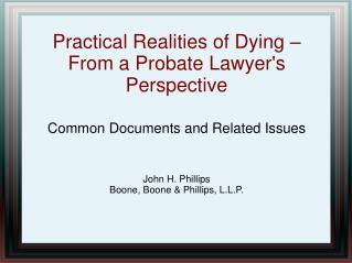 Practical Realities of Dying –  From a Probate Lawyer's Perspective