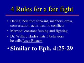 4 Rules for a fair fight