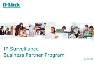IP  Surveillance Business Partner Program April 2014