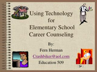 Using Technology  for  Elementary School Career Counseling