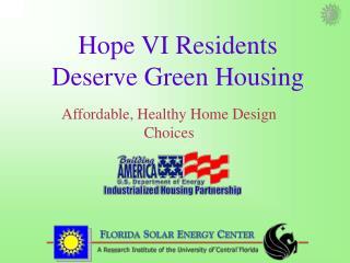 Hope VI Residents Deserve Green Housing