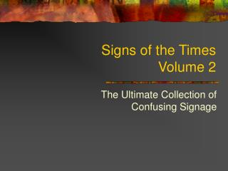 Signs of the Times  Volume 2