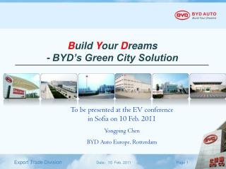 B uild  Y our  D reams - BYD's Green City Solution