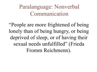 Paralanguage: Nonverbal Communication