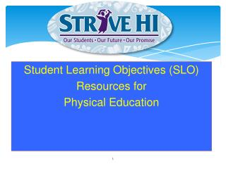Student Learning Objectives (SLO) Resources for Physical Education