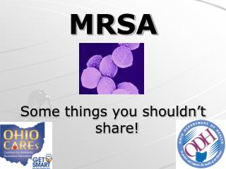 MRSA Some things you shouldn't share!