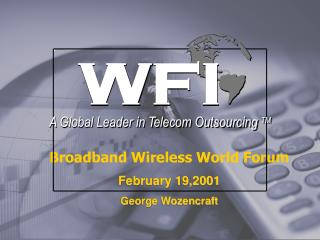 A Global Leader in Telecom Outsourcing  TM