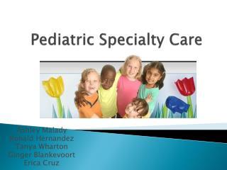 Pediatric Specialty Care